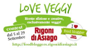 Love Veggy! Contest Rigoni di Asiago